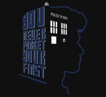 You Never Forget Your First - Doctor Who 11 Matt Smith Kids Tee