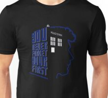 You Never Forget Your First - Doctor Who 8.5 John Hurt Unisex T-Shirt