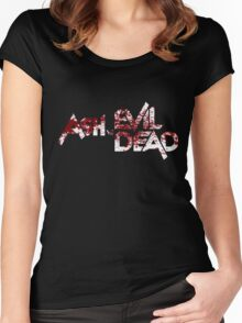 ASH VS EVIL DEAD TEXT BLOODY VERSION Women's Fitted Scoop T-Shirt