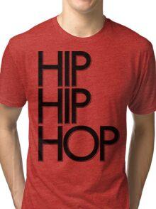 Hip Hip Hop | FTS Tri-blend T-Shirt