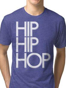 Hip Hip Hop [White] | FTS Tri-blend T-Shirt