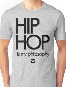 Hip Hop Is My Philosophy | FTS Unisex T-Shirt