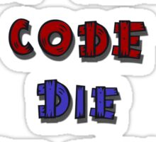 Live by the code, die by the code, cartoon Sticker