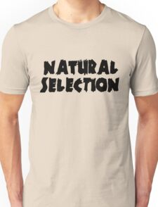 Natural Selection Zero Hour  Unisex T-Shirt