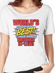 World's Best Brother-In-Law Women's Relaxed Fit T-Shirt