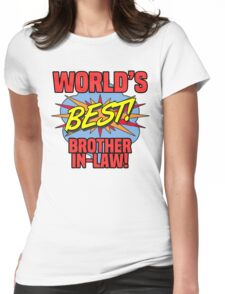 World's Best Brother-In-Law Womens Fitted T-Shirt
