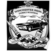 WINCHESTER BROS FAMILY BUSINESS - SAVING PEOPLE HUNTING THINGS SINCE 1983 Poster