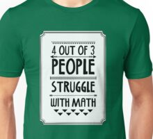 Math Struggle Unisex T-Shirt