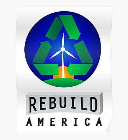 Rebuild America | Renewable Energy Poster