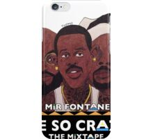 MIR FONTANE - HE SO CRAZY: MARTIN, COLE AND TOMMY iPhone Case/Skin