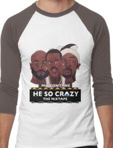 MIR FONTANE - HE SO CRAZY: MARTIN, COLE AND TOMMY Men's Baseball ¾ T-Shirt