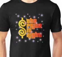 Colorfull The Price Is Right Unisex T-Shirt