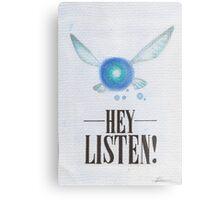 Hey, Listen! Metal Print