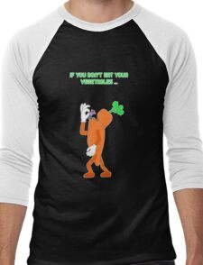 If you don't eat your vegetables ... T-Shirt