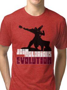 [V2] - Join the glorious evolution! Tri-blend T-Shirt