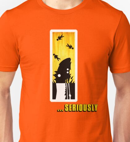You. Will. Die... Unisex T-Shirt
