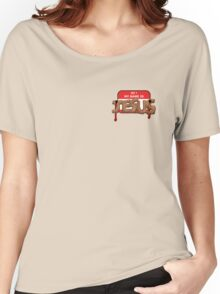 The Carpenter - warning : content is in bad taste Women's Relaxed Fit T-Shirt