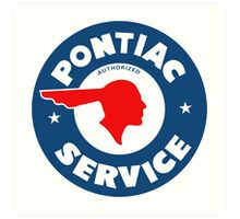 Pontiac Authorized Service vintage sign reproduction Art Print