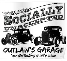 Outlaw's Garage. Socially unaccepted Hot Rods light bkg Poster