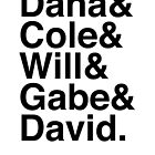 Dana & Cole & Will & Gabe & David. by Samantha Weldon