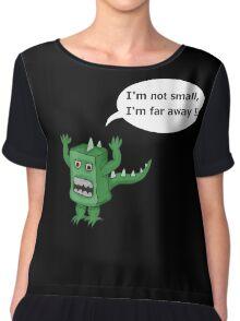 I AM NOT SMALL ! Chiffon Top