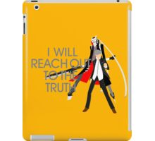 I Will Reach Out to the Truth iPad Case/Skin