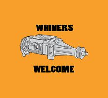 Whiners Welcome Unisex T-Shirt
