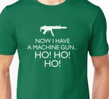 Die Hard 'Now I Have A Machine Gun' fun Xmas message Unisex T-Shirt