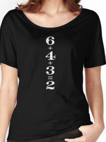6+4+3=2 Women's Relaxed Fit T-Shirt