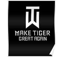 Make Tiger Great Again Tee Poster