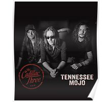 The Cadillac Three - Tennesse Mojo Poster