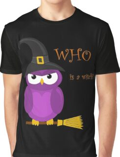 Who is the witch? - purple owl Graphic T-Shirt