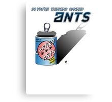 So You're Thinking Canned Ants? Canvas Print