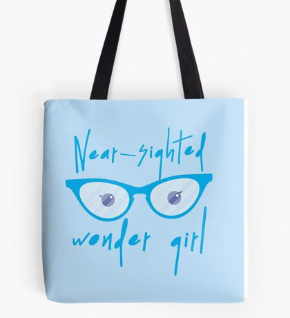 Near Sighted wonder girl Tote Bag
