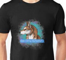Can I Bring My HUSKY? - tan version Unisex T-Shirt