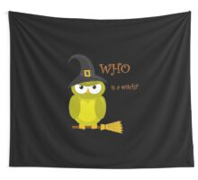Who is a witch? - yellow owl Wall Tapestry
