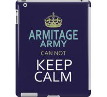 ARMITAGE ARMY can not keep calm iPad Case/Skin