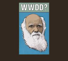 What Would Darwin Do? Unisex T-Shirt