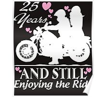 25 YEARS AND STILL ENJOYING THE RIDE Poster