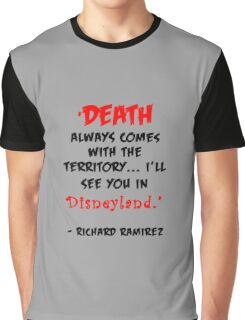 Richard Ramirez - Night Stalker, quote Graphic T-Shirt