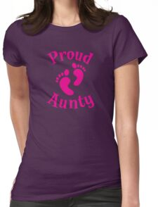 Proud Aunty with cute maternity baby feet Womens Fitted T-Shirt