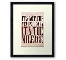 It's The Milage Framed Print