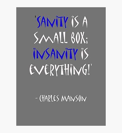 Charles Manson, quote Photographic Print
