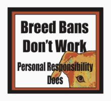 Breed Bans Don't Work T-Shirt