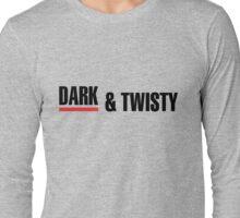 Dark & Twisty - Black Long Sleeve T-Shirt