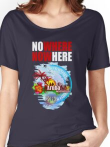 NoWhere NOWHere In Aruba Women's Relaxed Fit T-Shirt