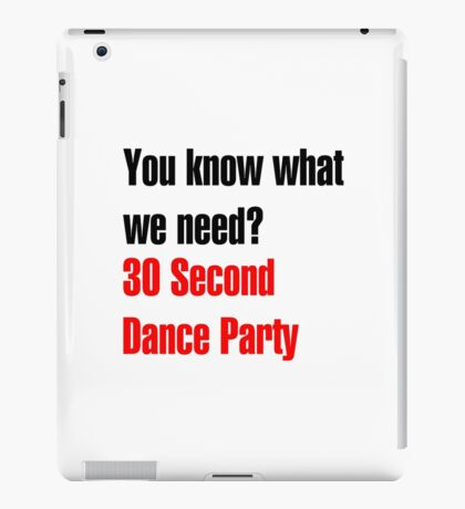 30 Second Dance Party - Black iPad Case/Skin