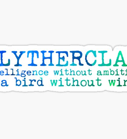 Slytherclaw Quote NEW Sticker