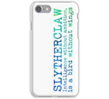 Slytherclaw Quote NEW iPhone Case/Skin