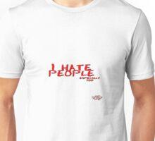 I Hate People © Vicki Ferrari Unisex T-Shirt